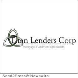 DENVER, Colo. (SEND2PRESS NEWSWIRE) -- Mortgage fulfillment outsource services expert Titan Lenders Corp. (Titan) is marking the fifth anniversary of its founding. Since 2007, Titan has achieved numerous accomplishments designed to support its core vision.