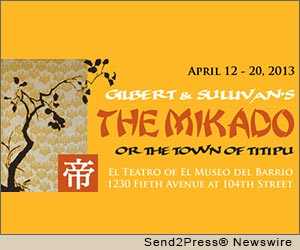 NEW YORK, N.Y. (SEND2PRESS NEWSWIRE) -- The Blue Hill Troupe, Ltd. (www.bht.org), the only musical theater group in New York City to donate its net proceeds to charity, will unveil a new production of Gilbert and Sullivan's 'The Mikado' with full orchestra, April 12-20, 2013 at El Teatro of El Museo del Barrio (1230 Fifth Avenue at 104th Street). Proceeds from 'The Mikado' will benefit the GO Project.