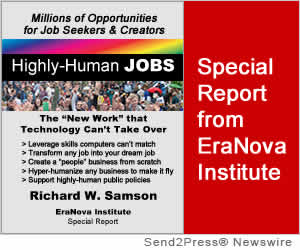 Now's the Time to Create 'Highly-Human' Jobs by the Millions, According to Special Report from EraNova Institute